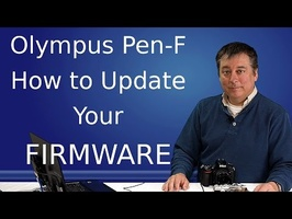 Olympus Tutorial: How to update Firmware. ep.14