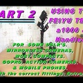 (PART 2) THE FEIYU-TECH A1000 GIMBAL / STABILISER, PLUS HANDLES. PLUS THE ANDROID APP IN USE.